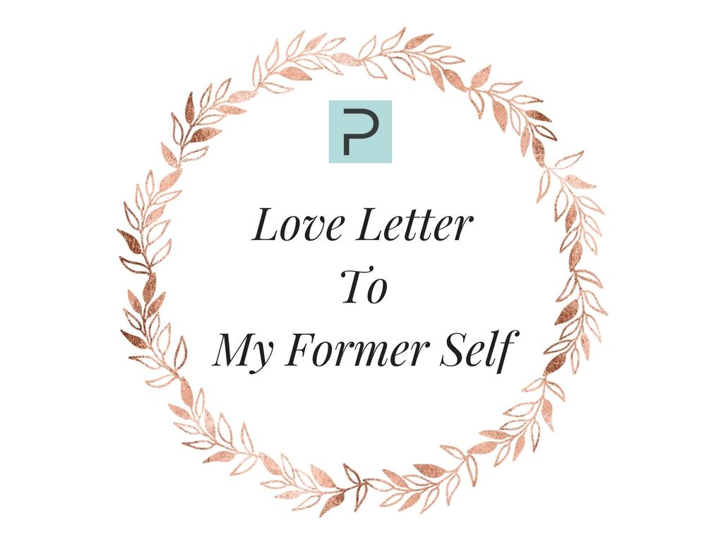 Love LetterToMy Former Self